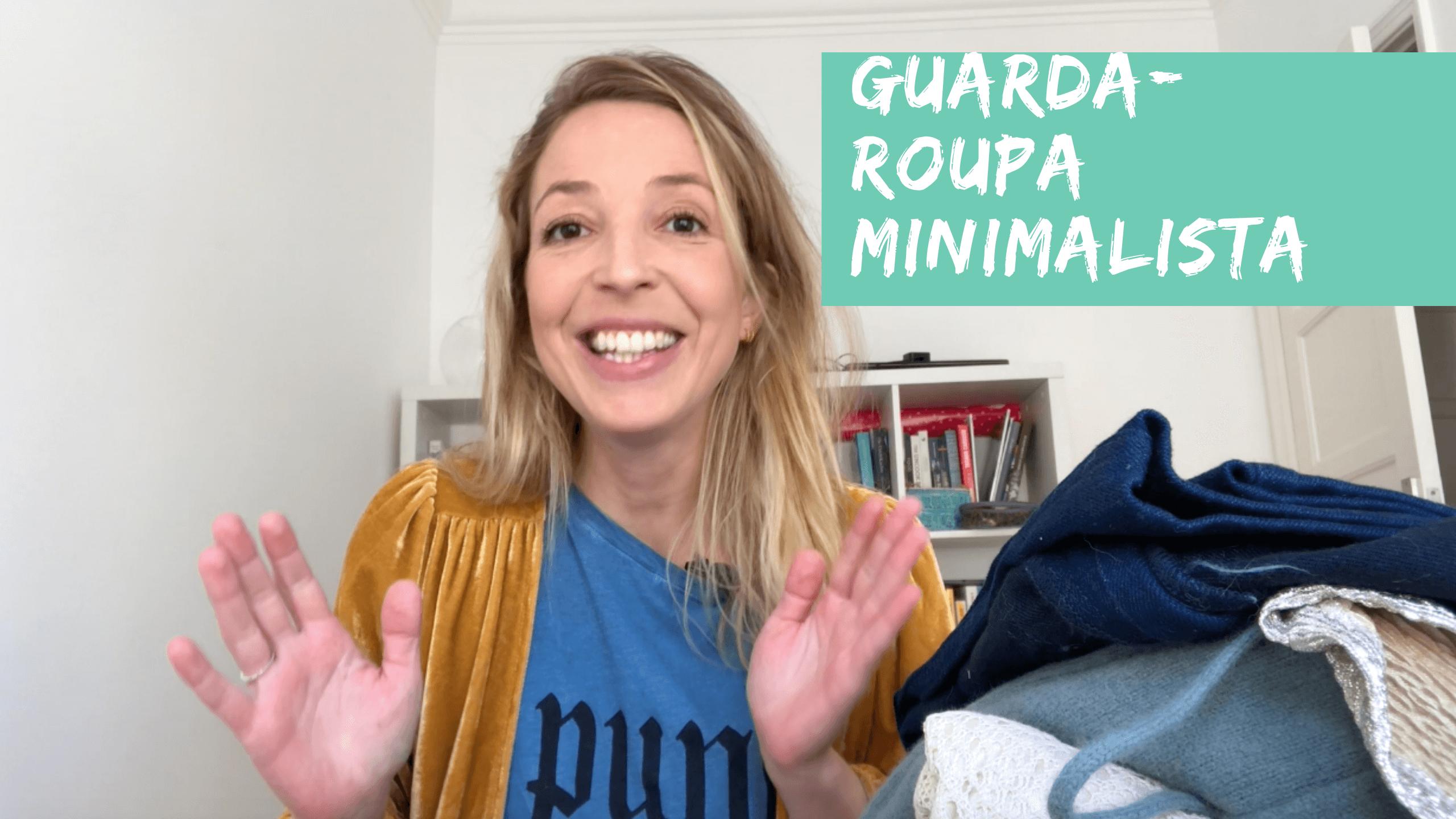 Minimalismo: como ter um guarda-roupa minimalista em 3 passos